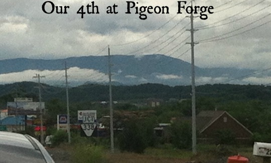 Pigeon Forge 4th of July 2013 003