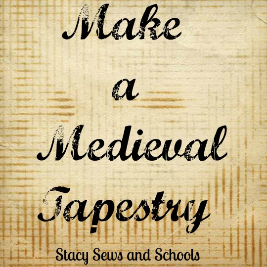 Make a Medieval Tapestry