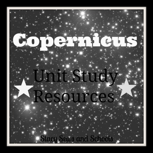Copernicus Unit Study Resources