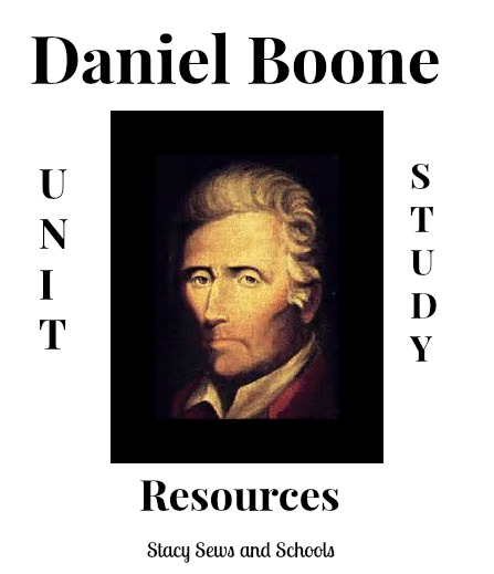Daniel Boone Unit Study Resources