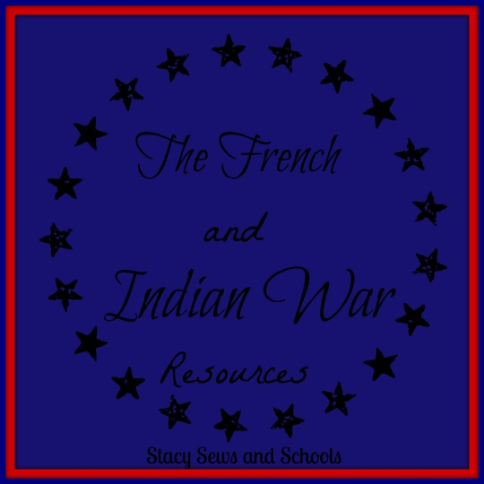 The French and Indian War Resources
